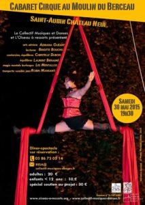 L'affiche du cabaret cirque au Moulin du Berceau en photo Adriana Guéant