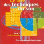 Le livre des techniques du son livres techniques du son