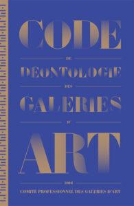 code de déontologie des galeries d'art - comité des galeries d'art