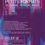 Exposition de petits formats peintures sculptures à l'atelier 19 de Saint-Aubin-Château-Neuf