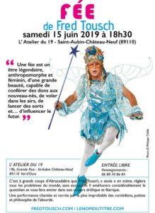 Fée de Fred Tousch l''affiche du spectacle à l'Atelier 19 de Saint-aubin-Château-Neuf